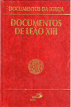Documentos da Igreja (Vol.12): Documentos de Leão XIII